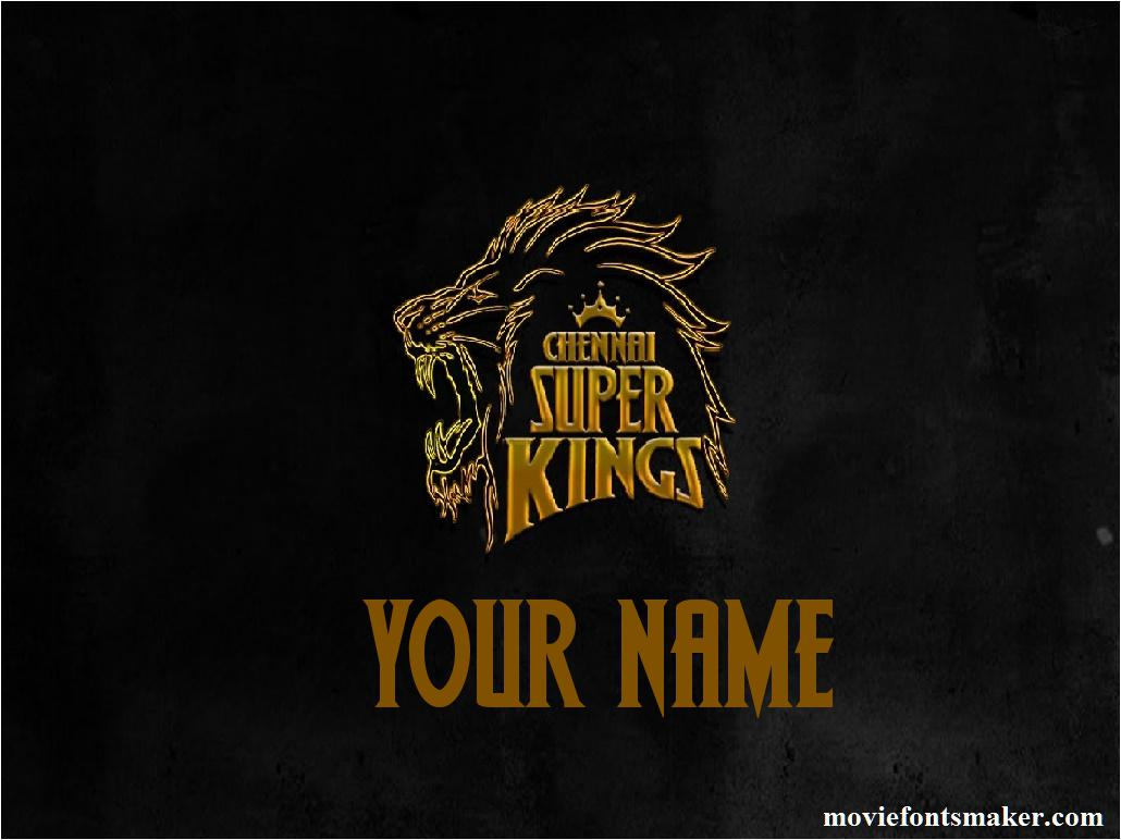 Movie Fonts Maker   Create Your Name in Chennai Super Kings Font Style